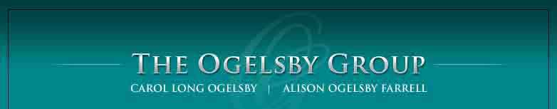 The Ogelsby Group - Carol Long Ogelsby | Alison Ogelsby Farrell